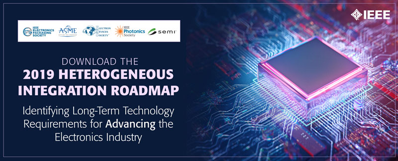 Download the 2019 Heterogeneous Integration Roadmap