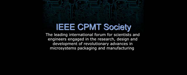 IEEE Components, Packaging and Manufacturing Technology Society
