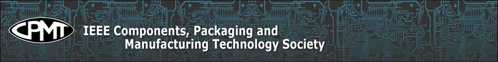 IEEE Components, Packaging, and Manufacturing Technology Society